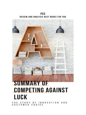 cover image of Summary of Competing Against Luck