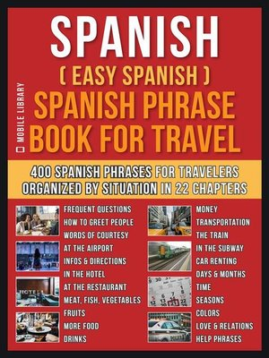 cover image of Spanish ( Easy Spanish ) Spanish Phrase Book For Travel
