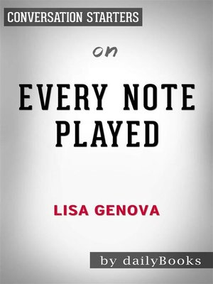 cover image of Every Note Played--by Lisa Genova | Conversation Starters