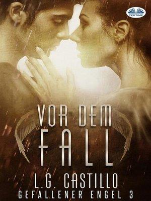 cover image of Vor Dem Fall (Gefallener Engel #3)