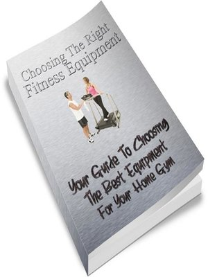 cover image of Choosing the Right Exercise Equipment