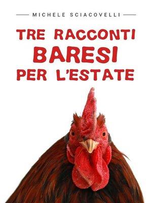 cover image of Tre racconti baresi per l'estate