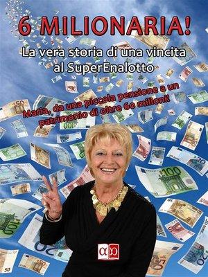 cover image of 6 Milionaria (sei milionaria)