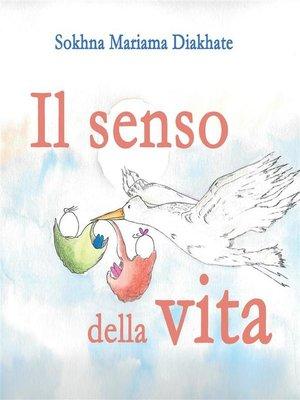 cover image of Il senso della vita