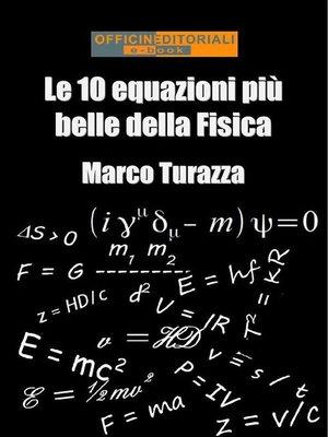cover image of Le 10 equazioni più belle della Fisica