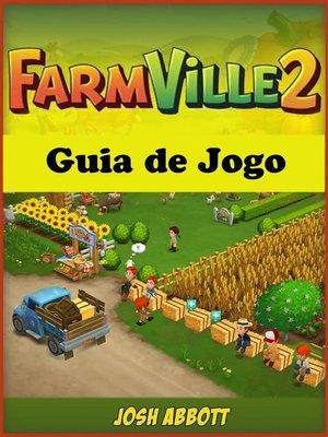 cover image of Farmville 2 Guia De Jogo