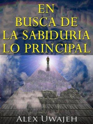 cover image of En Busca De La Sabiduría--Lo Principal