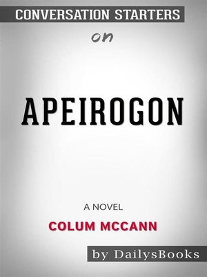 cover image of Apeirogon--A Novel byColum McCann--Conversation Starters