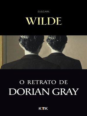 cover image of O Retrato de Dorian Gray