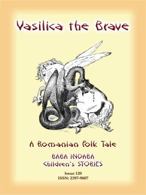 cover image of VASILICA THE BRAVE--A Romanian Children's Legend