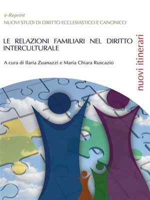 cover image of Le relazioni familiari nel diritto interculturale
