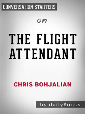 cover image of The Flight Attendant--by Chris Bohjalian
