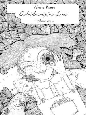 cover image of Caleidoscòpica Irma--Volume uno
