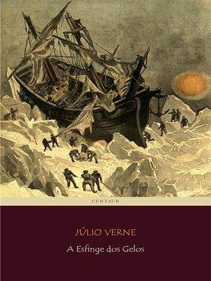 cover image of A Esfinge dos Gelos