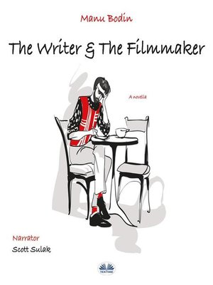 cover image of The Writer & the Filmmaker