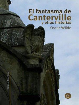 cover image of El fantasma de Canterville y otras historias