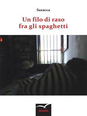 cover image of Un filo di raso fra gli spaghetti