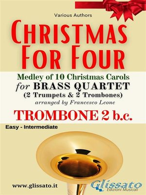 cover image of (Trombone 2 b.c.) Christmas for four--Brass Quartet