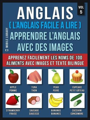 cover image of Anglais ( L'Anglais facile a lire )--Apprendre L'Anglais Avec Des Images (Vol 5)