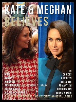 cover image of Kate & Meghan Believes--Kate and Meghan Quotes and Believes