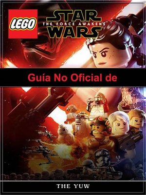 cover image of Guía No Oficial De Lego Star Wars the Force Awakens