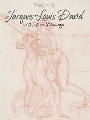 cover image of Jacques Louis David--135 Master Drawings
