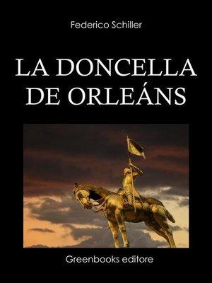cover image of La doncella de Orleáns