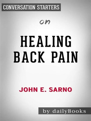 cover image of Healing Back Pain--The Mind-Body Connection by John E. Sarno | Conversation Starters