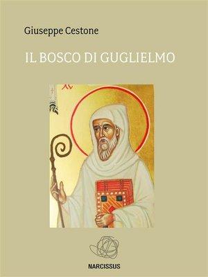 cover image of Il Bosco di Guglielmo
