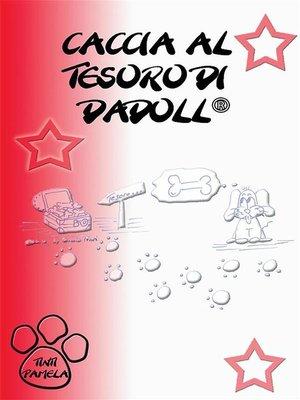 cover image of La caccia al tesoro di Dadoll