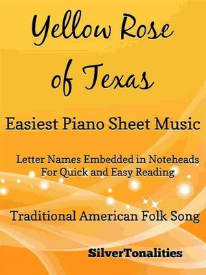cover image of Yellow Rose of Texas Easiest Piano Sheet Music