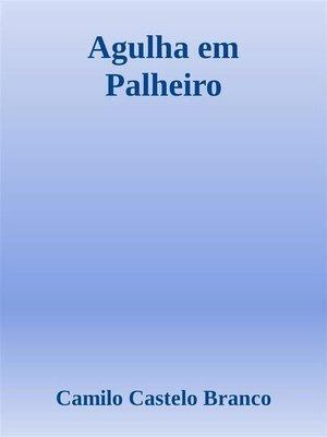 cover image of Agulha em Palheiro