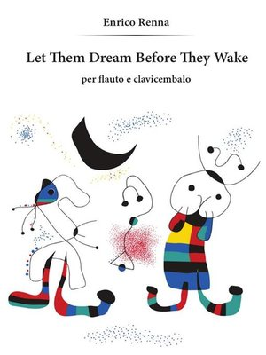 cover image of Let Them Dream Before They Wake per flauto e clavicembalo