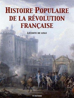 cover image of Histoire populaire de la Révolution Française