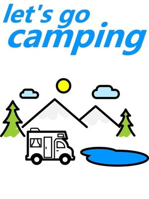 cover image of Lets Go Camping