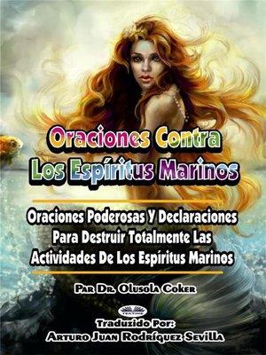 cover image of Oraciones Contra Los Espíritus Marinos