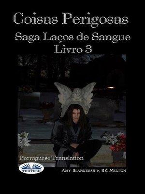 cover image of Coisas Perigosas