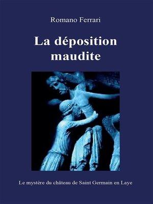 cover image of La déposition maudite