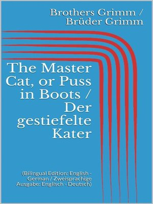 cover image of The Master Cat, or Puss in Boots / Der gestiefelte Kater