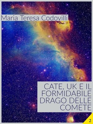 cover image of Cate, UK e il formidabile drago delle comete