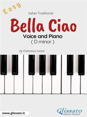 cover image of Bella Ciao--Voice and Piano (Easy)