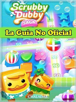cover image of Scrubby Dubby Saga La Guía No Oficial