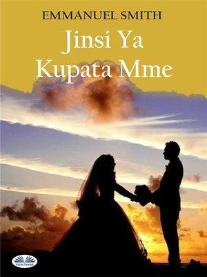 cover image of Jinsi Ya Kupata Mme