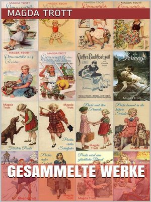 cover image of Magda Trott--Gesammelte Werke