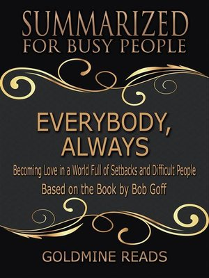 cover image of Everybody, Always--Summarized for Busy People