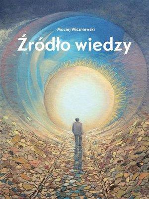 cover image of Źródło wiedzy