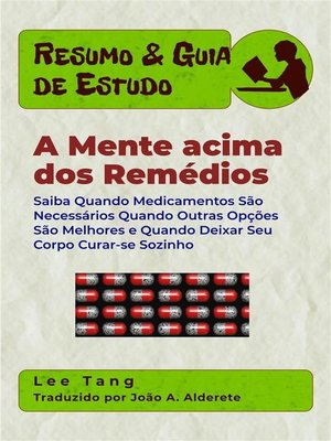 cover image of Resumo & Guia De Estudos--A Mente Acima Dos Remédios