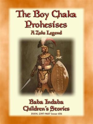 cover image of THE BOY CHAKA PROPHESIES--A Zulu Legend