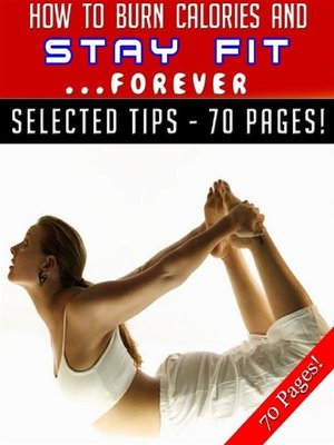 cover image of How to Burn Calories and Stay Fit ... Forever