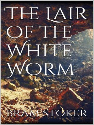 cover image of The Lair of the White Worm